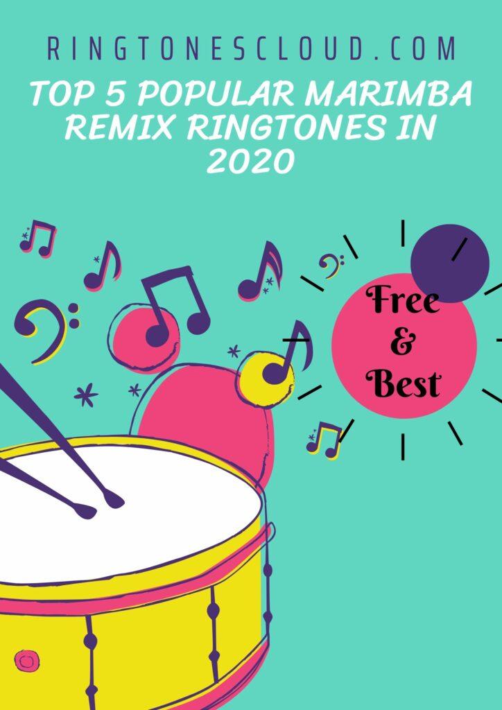 Top 5 popular Marimba Remix ringtones in 2020