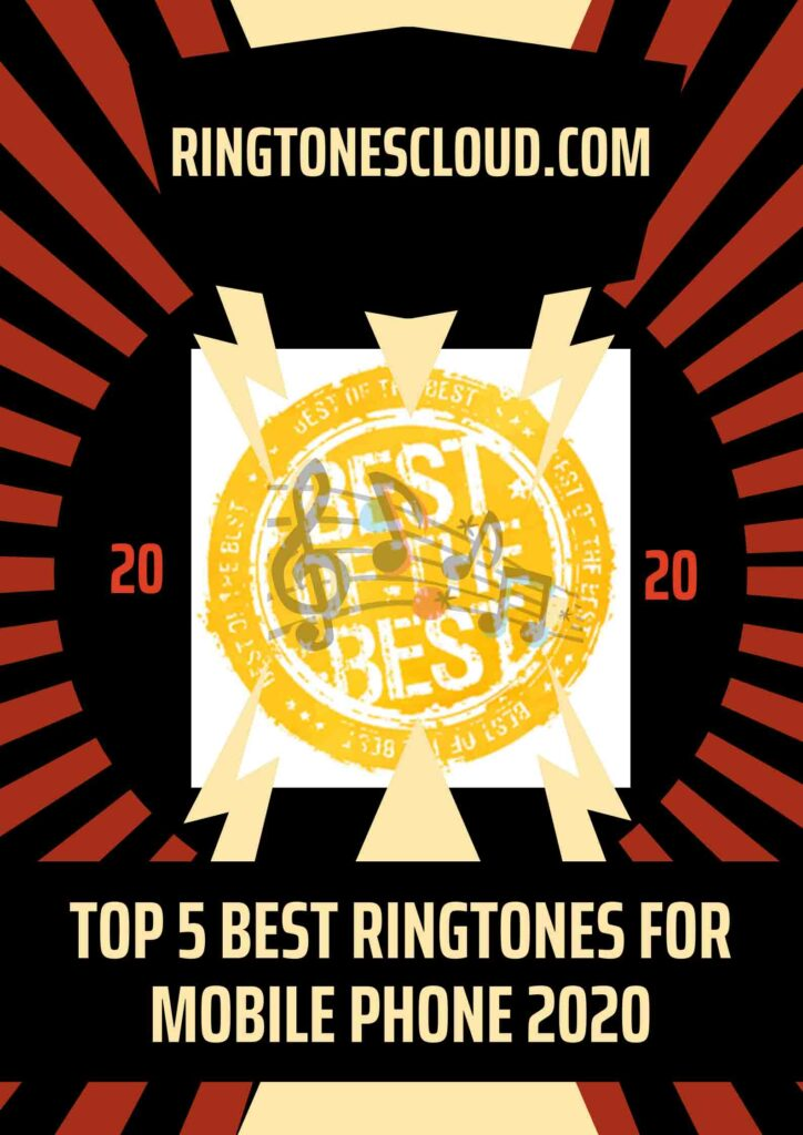 Top 5 Best Ringtones For Mobile Phone 2020