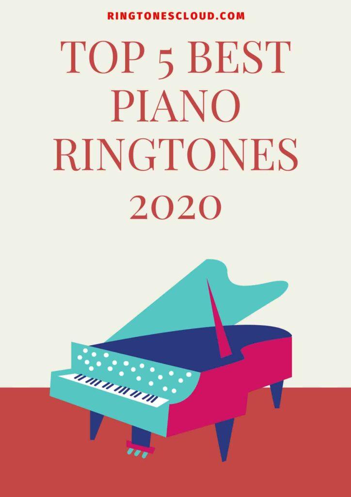 Top 5 Best Piano Ringtones 2020