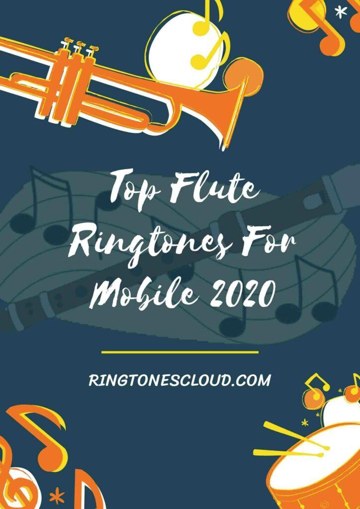 Top Flute Ringtones For Mobile 2020