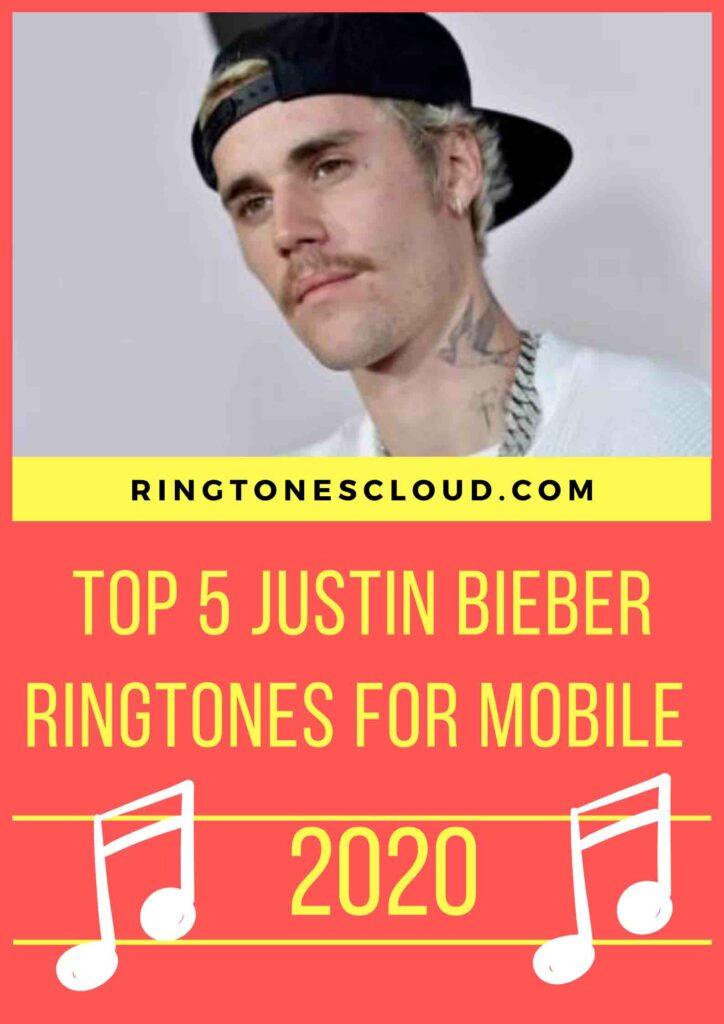 Top 5 Justin Bieber Ringtones For Mobile 2020