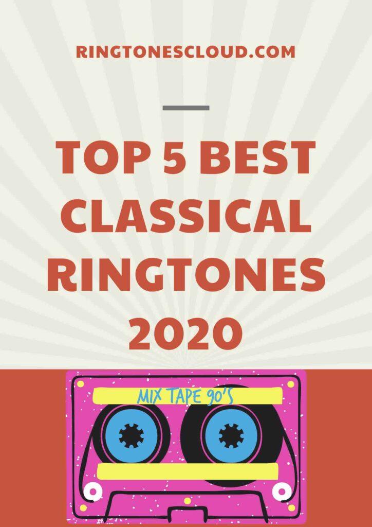 Top 5 Best Classical Ringtones 2020