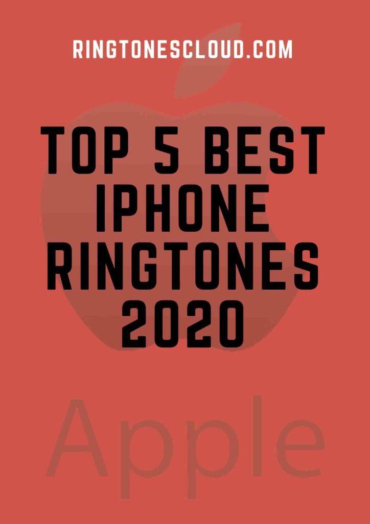 Top 5 Best Iphone Ringtones 2020