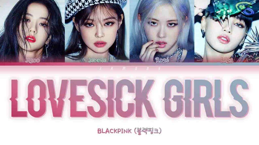 BLACKPINK – Lovesick Girls Lyrics